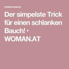 Der simpelste Trick für einen schlanken Bauch! • WOMAN.AT