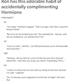 Thinly veiled compliments underneath criticism and snide are not compliments 🙄 Harry Potter Marauders, Harry Potter Jokes, Harry Potter Fandom, Harry Potter World, Ron And Hermione, Ron Weasley, Hermione Granger, No Muggles, Yer A Wizard Harry