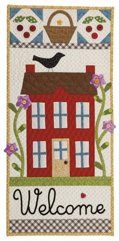 Welcome Home wall hanging, in: 'Farm-Fresh Quilts: Simple Projects Inspired by the Simple Life' by Kim Gaddy.  2013 | Kansas City Star Quilts.