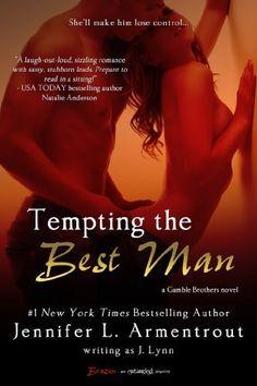 Tempting the Best Man (A Gamble Brothers Novel) (Entangled Brazen) by J. Lynn, http://www.amazon.com/dp/B00BQMQG3Q/ref=cm_sw_r_pi_dp_nVNIsb1FV3YYX