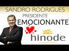 Hinode: Presidente Sandro Rodrigues...   Emocionante!