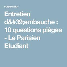 Entretien d'embauche : 10 questions pièges - Le Parisien Etudiant