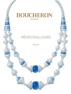 Boucheron Takes a Grand Tour of Inspiration in Rêves d'Ailleurs
