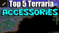 Graz counts down the top Terraria Accessories in patch 1.2. More top Terraria countdowns on YouTube