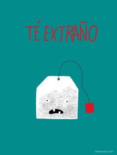 Té extraño... - Happy drawings :)