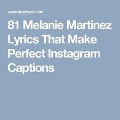 81 Melanie Martinez Lyrics That Make Perfect Instagram Captions