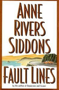 Fault Lines by Anne Rivers Siddons 1995 Hardcover Book Novel 1st Edition