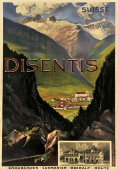 Disentis Suisse, Graubünden - Lukmanier - Oberalp route OMG I HAVE BEEN HERE. THIS IS RIGHT NEAR DARDIN.
