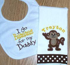 Monkey Baby Boy Gift Set - I go Bananas for my Daddy Bib with Monkey Burp Cloth / Personalized