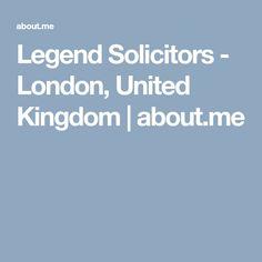 Legend Solicitors - London, United Kingdom | about.me
