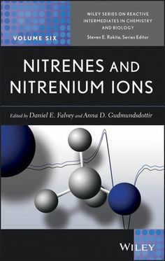 Nitrenes and Nitrenium Ions Physical Properties, Chemistry, Physics, This Book, Books, Spin, Highlight, Products, Libros