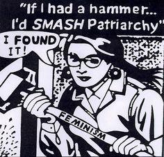 Feminism SMASH patriarchy and gender binary. What Is A Feminist, Feminist Art, Feminist Icons, Chicano, Donald Trump, Smash The Patriarchy, Riot Grrrl, Gender Roles, Punk