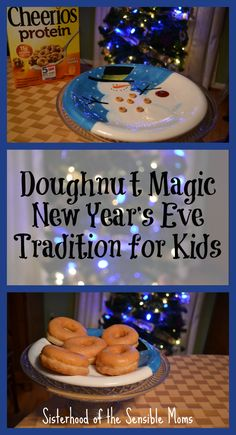 Doughnut Magic New Year's Eve Tradition for Kids - Make special memories and convince them that being in bed before midnight is cool! - Sisterhood of the Sensible Moms