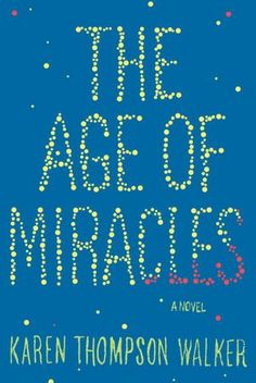 The Age of Miracles - just finished this coming of age story. It's a cool premise...the earth's rotation starts to slow, which creates all of sorts of problems for a 12 year old girl. So good! And a quick read too.