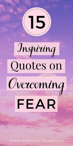 15 Inspiring and Motivational Quotes on Overcoming Fear Happy Quotes, Positive Quotes, Motivational Quotes, Inspirational Quotes, Motivational Articles, Yoga Quotes, Positive Affirmations, Anxiety Relief, Stress And Anxiety