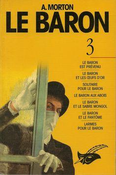 Les Intégrales du Masque - A. Morton - Le Baron - Volume 3 - Recto - Février 1997