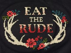 Eat the rude cross stitch