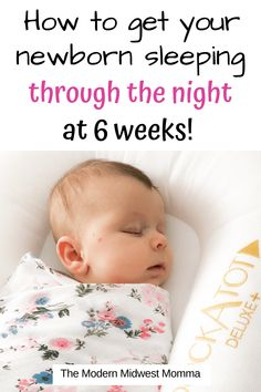 Sleep is by far the hardest part when caring for a newborn. Use this guide for getting your newborn to sleep through the night at 6 weeks old. sleep How to get your newborn sleeping through the night at 6 weeks old - The Modern Midwest Momma Newborn Schedule, Baby Sleep Schedule, Help Baby Sleep, Toddler Sleep, Child Sleep, 6 Weeks Old Baby, 6 Week Baby, Baby Sleep Consultant, Bedtime Routine Baby