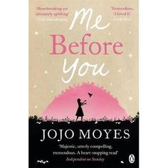 Me before you  jojo moyes  Lou Clark knows lots of things. She knows how many footsteps there are between the bus stop and home. She knows she likes working in The Buttered Bun tea shop and she knows she might not love her boyfriend Patrick.What Lou doesn't know is she's about to lose her job or that knowing what's coming is what keeps her sane.