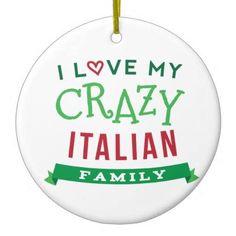 I love my crazy Italian family