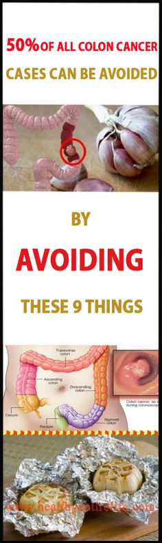 50% OF ALL COLON CANCER CASES CAN BE AVOIDED BY AVOIDING THESE 9 THINGS!