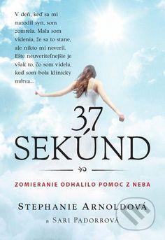 Martinus.sk > Knihy: 37 sekúnd (Stephanie Arnold, Sari Padorr)