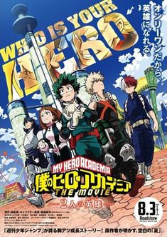 More information was revealed for the My Hero Academia anime film this weekend. Officially titled My Hero Academia: The Two Heroes, the feature is set to open in Japan on August and will tell Boku No Hero Academia, My Hero Academia Mina, Hd Movies Online, 2018 Movies, New Movies, Latest Movies, Kaito Ishikawa, Zootopia 2016, Movie Posters