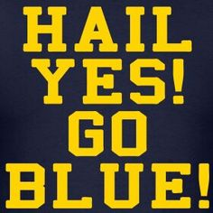 Hail to the Victors! Michigan Wolverines Football, U Of M Football, Michigan Athletics, Football Quotes, College Football, Michigan Go Blue, State Of Michigan, University Of Michigan, Detroit Sports