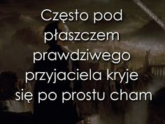 prawdziwy przyjaciel 2070 Sentences, Thoughts, Humor, Funny, Quotes, Books, Life, Frases, Quotations