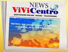 METEO: dal primo marzo Clima Mite sull'Italia, aria di Primavera