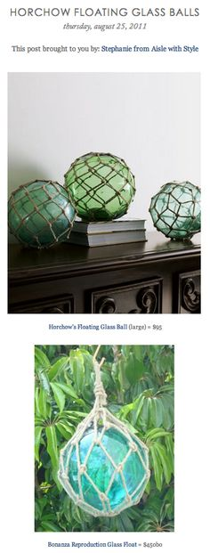 COPY CAT CHIC FIND: Horchow's Floating Glass Ball VS Bonanza Reproduction Glass Float