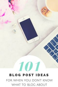 101 blog post ideas for when you don't know what to blog about. #blogging  #blogpost  #bloggers  #blog