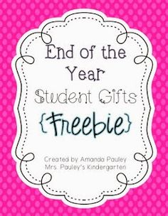Teaching Blog Round Up: End of Year Student Gifts