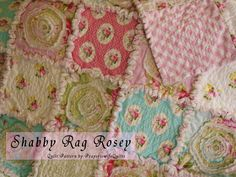 Shabby Rag Rosey Quilt Pattern.  Beautiful roses with a unique blooming technique you'll love!  Soft and dimensional, first in a series! by PrayeriewifeQuilts on Etsy https://www.etsy.com/listing/170806495/shabby-rag-rosey-quilt-pattern-beautiful