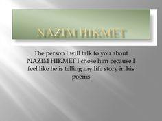 Nazim Hikmet Presentation New One by mehmet kemal via slideshare