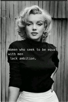 This is very inspiring from Marilyn Monroe!!!! Thank you Marilyn, RIP!