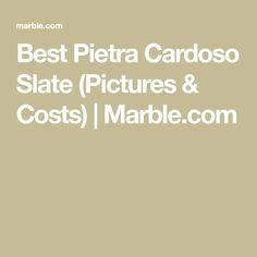 Pietra Cardoso is a fairly consistent medium toned blue grey slate with sporadic veining. Slate Countertop, Countertops, Grey Slate, Marble, Pictures, Photos, Vanity Tops, Photo Illustration, Granite