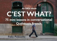Feeling overwhelmed or not sure where to begin when it comes to understanding Québécois French? I've got just what you need! C'EST WHAT? 75 mini lessons in conversational Québécois Fren… French Teacher, Teaching French, Teaching Spanish, Teaching Reading, Quebec French, French Conversation, French Flashcards, High School French, French Kids