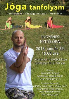 Újra jóga tanfolyamot indítunk. Spirituális Extázis Ezoterikus Jógaközpont Győr, Kisfaludy utca 2. http://tantra-yoga-gyor.hu/ https://www.facebook.com/tantra.yoga.gyor #Tradicionális #jóga #yoga #hatha #tantra #integrál #meditáció #önismeret #felszabadulás #megvilágosodás #Győr #önfejlesztés #spirituális #lélek