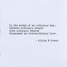Extraordinary Love | Typewriter poetry by Alicia N Green | Love Quotes and Sayings | Love Poems for him | Anniversary Poems | Soulmates | #WorldofWordsbyAG