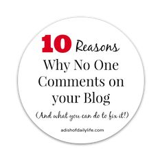 10 Reasons Why No One Comments On Your Blog