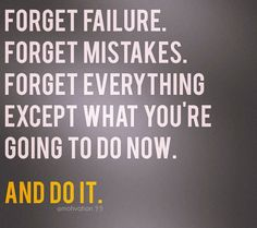 forget everything and do it