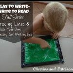 Play to Write - Write to Read: Week 2 Tracing Lines & DIY Gel Writing Pad