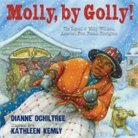 Introduces the first known female firefighter, Molly Williams, an African American cook for New York City's Fire Company 11, who one winter day in 1818 with many volunteers sick with influenza jumped into action to stop a house fire - See more at: http://www.buffalolib.org/vufind/Record/1874089#sthash.zP3NyWcm.dpuf