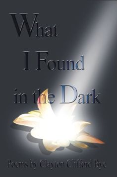 The mystery of the veil, of the dark curtain between this life and the next, between past and future or between mind and matter haunts all of us at one time or another. Yet... there is beauty in what we can't see and must imagine. Read What I Found in the Dark.  http://www.amazon.com/Clayton-Bye/e/B002BWULO0/ref=sr_ntt_srch_lnk_1?qid=1446569974&sr=1-1