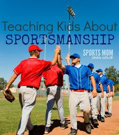 """Do you want your child to be well liked both on the field and their everyday activities? They definitely need some good guidance and direction from you and their coaches. Use these simple tips to help your child be a """"good sport""""."""