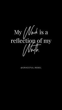 my work is my worth :: :: Graceful Rebel daily Affirmations Babe Quotes, Self Love Quotes, Change Quotes, Words Quotes, Quotes To Live By, Sayings, Idiot Quotes, Qoutes, Positive Affirmations Quotes