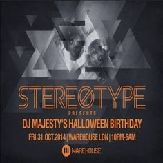 Stereotype with Leftwing & Kody, Max Chapman, Matt Fear at Warehouse LDN, Unit H9; Hastingwood Trading Estate; 35 Harbet Road Edmonton, London, N18 3HT, UK. On 31 Oct 2014 at 0:00pm to 6:00am. Category: Nightlife, Prices: 1st Release £10, 2nd Release £12.50, 3rd Release £15, 4th Release £17.50,  Artists: DJ Majesty, Leftwing & Kody, Max Chapman, Matt Fear, Hugh Hector, Lance Morgan, The Mistaa, Lee B3 Edwards, Steven Cee, Shenin Amara & AR, James Puentes, DJ Joss Simmons, Fabio Luis.
