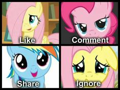 Ughh, I like them all to much! Except for sad Fluttershy, don't ignore her!