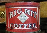 Big Hit Fresher And Better Coffee